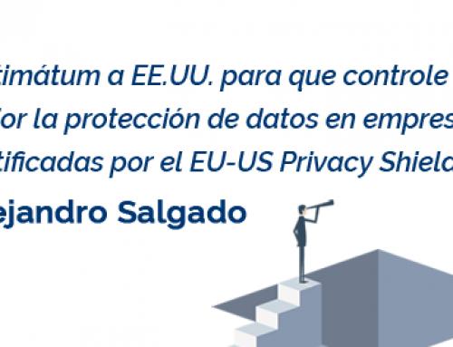 El Parlamento Europeo pone fecha límite al EU-US Privacy Shield